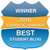 Winner of the 2010 Edublog Award for Best Student Blog
